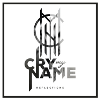 Cry My Name 'reflections' CD