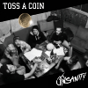 Insanity 'Toss A Coin' CD