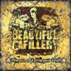 Beautiful Cafillery 'it?s your life it?s your death' CD
