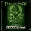 V/A For The Sick 'a tribute to EYEHATEGOD' DoCD