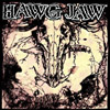 Hawg Jaw 'don't trust nobody' CD