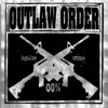 Outlaw Order ?legalize crime? CD