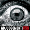 Adjudgement 'human fallout' CD