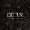 Benchpress 'controlled by death' CD