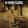 In Other Climes 'empty bottles & wasted nights' CD