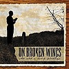 On broken Wings 'it`s all a long goodbye' CD