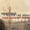 Under Siege/A Traitor Like Judas split CD