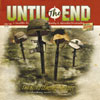 Until The End 'the blind leading is lost' CD