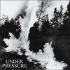 Under Pressure 'come clean' CD