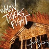 When Tigers Fight 'ghost story' CD
